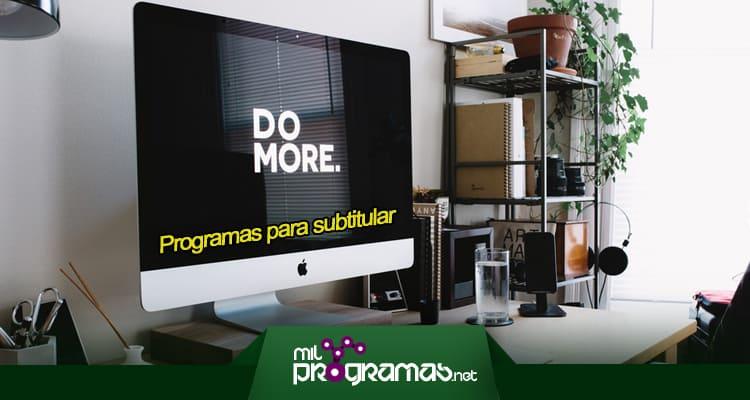 programas para subtitular